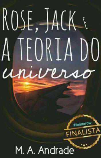 Rose, Jack e a teoria do universo