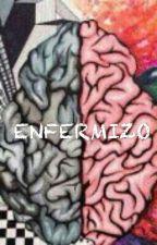 Enfermizo by ElOsoSabroso