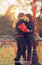 Secretly I Like Her (Lesbian Story) by smallbonerrr_