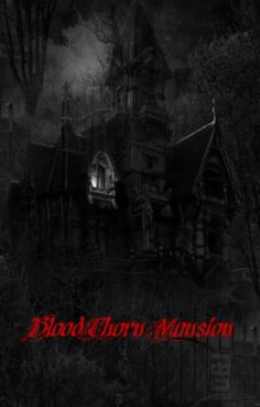 BloodThorn Mansion by RavenRose16