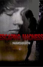 Escaping Madness (Austin Mahone Fan Fiction) by 14iamsarah14