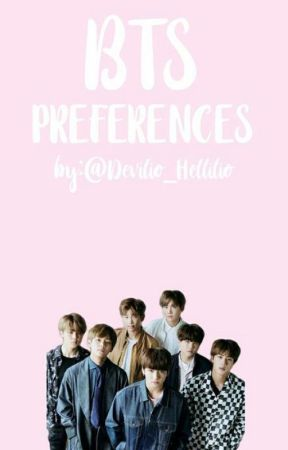 BTS Preferences (Complete) - They walk in on you - Wattpad