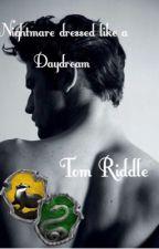 Nightmare dressed like a Daydream - Tom Riddle by AnetAndBooks