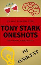 Tony Stark Oneshots (REQUESTS OPEN) by WhenCatsFly