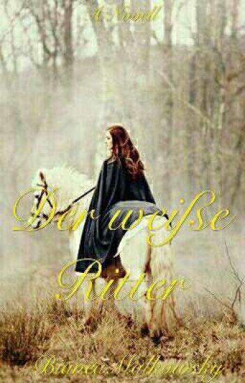 Der weiße Ritter