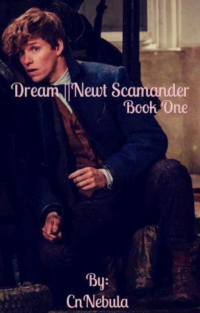 Dream || Newt Scamander #1 by CnNebula