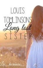 Louis Tomlinson's Long Lost Sister by xlivzyxo