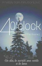 4 O'CLOCK                                                     (Behind The Scene) by KimJeonLove