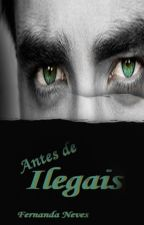Antes de Ilegais by NANDAcNEVES