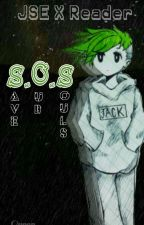 S.O.S. |Jack X Reader| by --Queen__