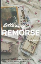 letters of remorse by sickpolaroids