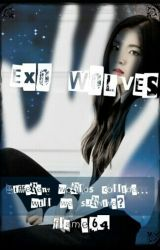 EXO Wolves (EXO Fanfic) by flame64