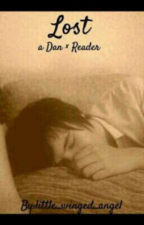 Lost {Dan × Reader} by little_winged_angel