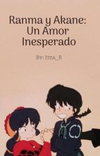 ranma y akane un amor inesperado by mikuakane