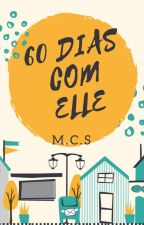 60 Dias com Elle (Completa) by tinna938