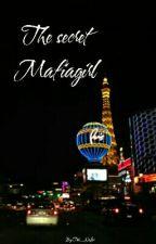 The secret Mafiagirl by MrsThorinLegolas