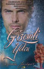 GİZEMLİ YOLCU (kitap Olacak.) by kamalye