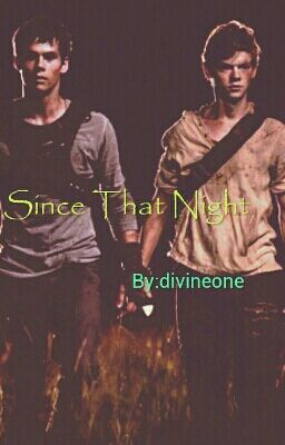Since That Night (Newt...