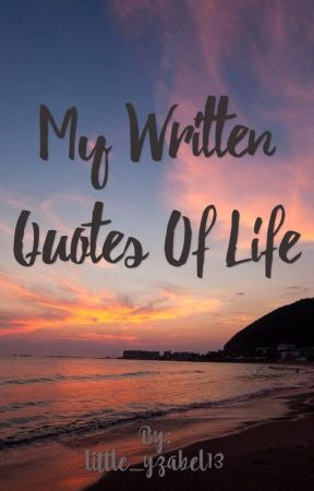 My Written Quotes Of Life - Heavy heart - Wattpad