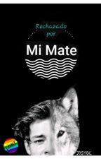 Rechazado Por Mi Mate   by J0S1BL