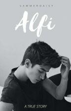 ALFI (One Shot Story) by sxmmerdaisy