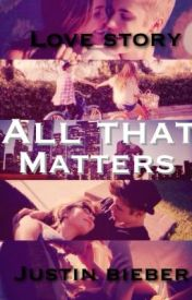 All that matters by stradfordskidrauhl