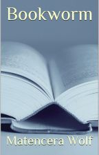 Bookworm by Matencerawolf