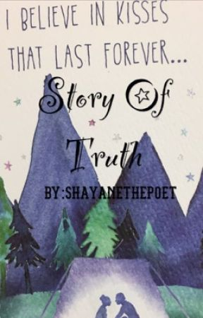 Story of Truth by Shayanethepoet
