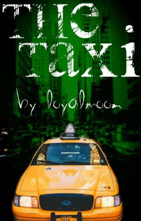 THE TAXI [ON HOLD] by loyalmoon