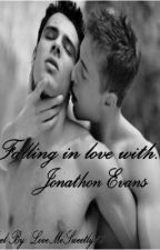 Falling In Love With Jonathon Evans (BoyxBoy) *Complete* by LoveMeSweetly16