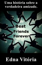 Best Friends Forever 👭👭 by Ednavitoriamouradasi