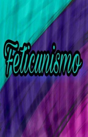 Feticunismo by vaniita_3