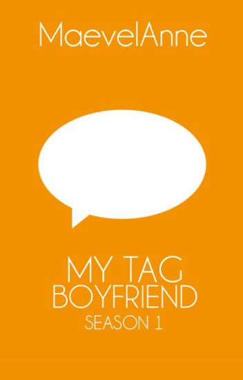 My Tag Boyfriend (Season 1)