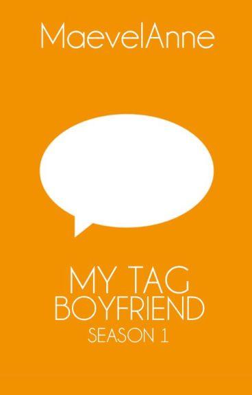 My Tag Boyfriend (Season 1) [PUBLISHED]