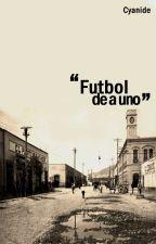 """""""Futbol de a uno"""" by Cyanideee"""