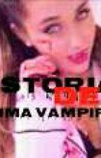 História de uma vampira by viihsantos2017
