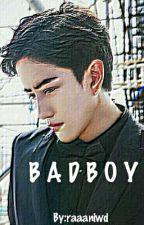 B A D B O Y by raaaniwd