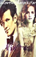 Fix Me (Doctor Who Fanfiction) by InLoveWithARockStar