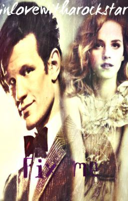 Fix Me (Doctor Who Fanfiction)