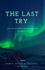 The Last Try. by meencantalavergacom