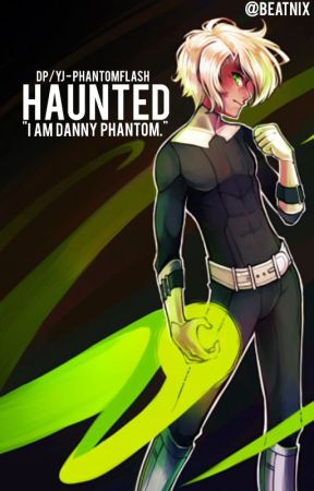 Haunted || Danny Phantom/Young Justice (PhantomFlash) by Beatnix