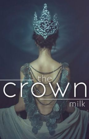 THE CROWN | Ongoing by milkstrology
