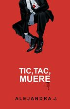 Tic, tac, muere. by madpow