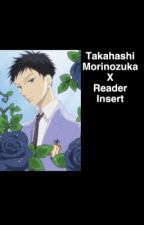 Mori X Reader ouran OHSHC Takashi by kate_inspired