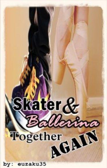 SBMBG Book 3: Skater and Ballerina: Together Again? by euzaku35