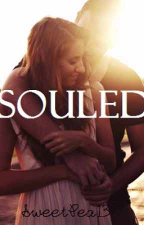 Souled [Editing] by Sweetpea13