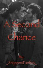 A Second Chance // Gafou by _ShippersFanfics_