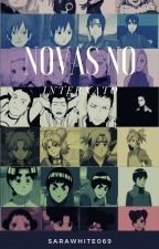 Novas No internato (fanfic Naruto) by SaraWhite069