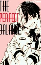 The Perfect Balance  by RyxxCium