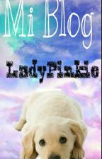 My Blog [LadyPinkie] by LadyPinkie
